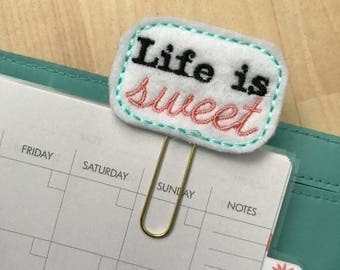 "Pastel ""Life is Sweet"" Quote Felt Planner Clip - Paper Clip - Bookmark"