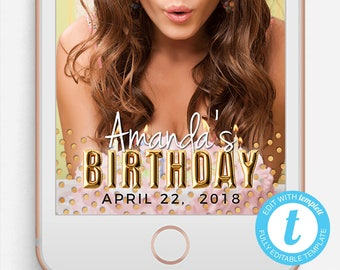 Birthday Snapchat Filter, Birthday Snapchat Geofilter, Editable Snapchat Filter, Templett, Gold Balloons, Sparkle and Foil