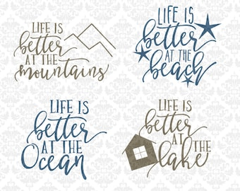 Better at the mountains svg, Better at the lake svg, better at the ocean svg, better at the beach svg, Mountains svg, Lake House svg, Cricut