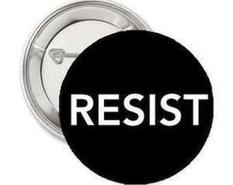 "Resist #Resist Pinback Button Pin Political 2.25"" Democracy"