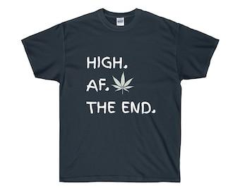High Af White Letter Cannabis Novelty TShirt