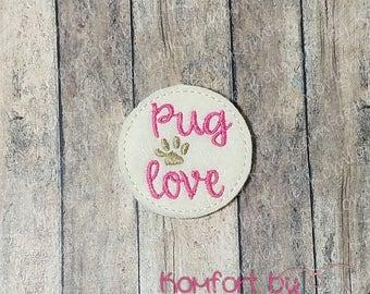 Pug Love Felties (MM) (set of 4) UN-CUT