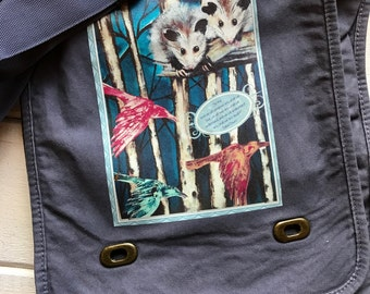 In the end we will conserve only what we love... Opossum Messenger Bag. Original opossum painting.