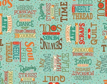 Quilting Treasures Mend The Soul Sewing Words Medium Teal fabric - 1 yard