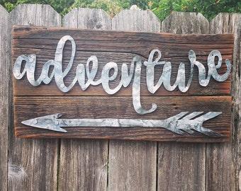 Metal Adventure + Arrow Sign