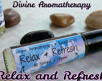 Divine Aromatherapy: Relax & Refresh - Organic Essential Oils