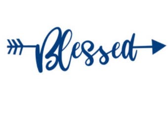 Blessed Decal, Tumbler Decal, YETI Decal, RTIC Decal, Car Decal, Truck Decal, Gifts for Her, Vinyl Decal, Blessed