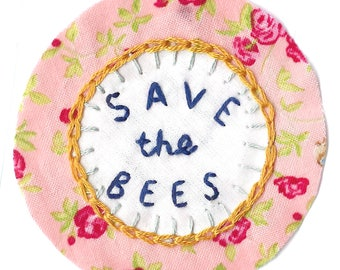 Save The Bees Floral Hand Embroidered Sew On Patch