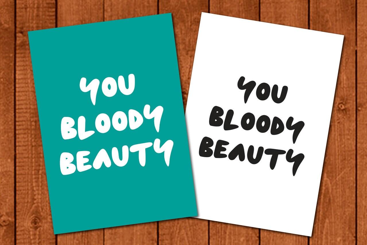 Printable You Bloody Beauty Poster Australian in Aqua/White