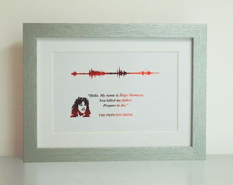 Soundwave Princess Bride sound wave Foil material La princesa prometida Personalised Print Art Movie Quote Íñigo Montoya