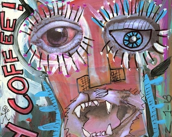 """Original Outsider Art Painting - Collage - """"Where's My  Coffee"""""""