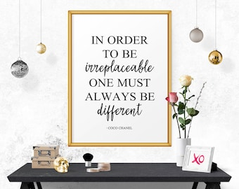 Motivational Print In Order To Be Irreplaceable.. Coco Chanel Decor, Printable Typography, Home Decor, Quote Print, Art Print