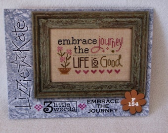 """Lizzie Kate """"Embrace the Journey"""" counted cross stitch F154"""