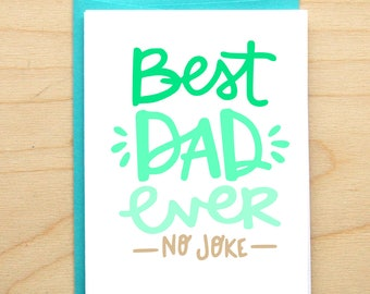 Best Dad Ever- Father's Day Card