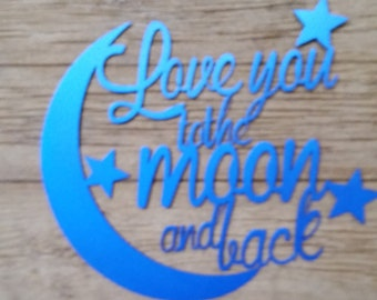 """20"""" Love You To The Moon and Back Sign - Painted"""