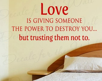 Loving Giving Someone Power But Trusting Them Love Bedroom Family Large Wall Decal Art Vinyl Lettering Quote Sticker Decoration Decor L62