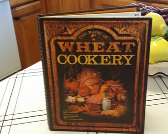 "On Sale Vintage Kitchen ""The Magic of Wheat Cookery"" Spiral Bound Hardback Book 1976"