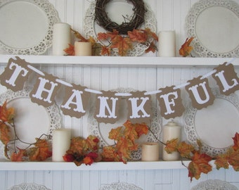 THANKFUL Banner for Thanksgiving Decor, Fall decor, Farmhouse decor, Autumn Decor, Thanksgiving table