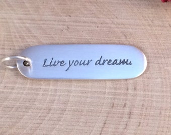 Live Your Dream Charm, Live Your Dream Pendant, Word Charm, Sterling Silver Charm, Sayings Charm, PS0188