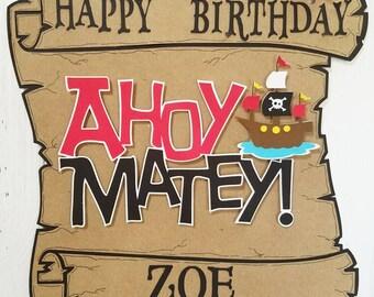 Pirate Birthday Sign, Ahoy Matey