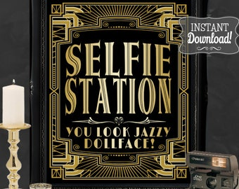 Selfie Station Gatsby Photo Poster - INSTANT DOWNLOAD - Printable Wedding, Birthday, New Years Eve Party Art Deco 1920s Sign Sassaby Posters