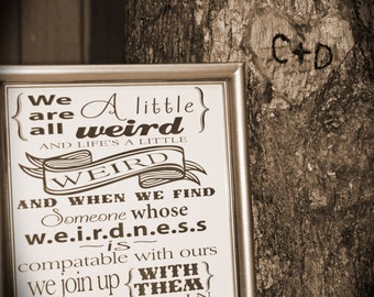 We are all a Little Weird.  Mr. & Mrs., Bride and Groom Sign, 8 X 10 inches. Instant Download, Wedding Card DIY Printable File.