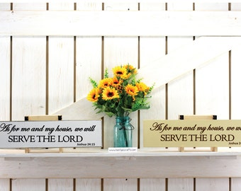 As For Me And My House sign 5.5x22 inches