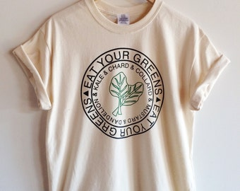 Kale Shirt, Gardening Gift, Screen Printed T Shirt, Eat Your Greens, Clothing Gift, Foodie Gift