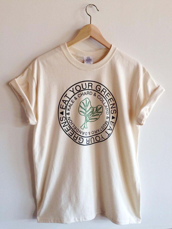 shirt screen printed print shirts tshirt tee eat printing greens kale green clothing graphic hand gardening leaves tees gift cute