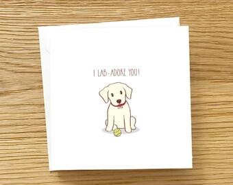 Dog Card - I Lab adore you, Labrador Card, Dog Greeting Card, Cute dog card, Cute card for Labrador Lover, Lab card, Love Card