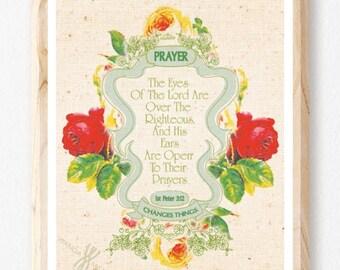 Prayer Changes Things, Prayer Print, Christian Wall Art Decor, Inspirational Images, Religious Gifts, God Inspired print, Flower Print