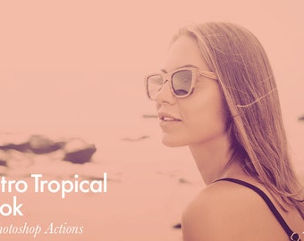 Retro Tropical Look - 5 Photoshop Actions INSTANT DOWNLOAD