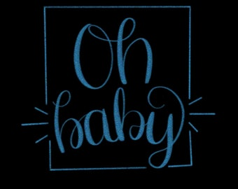 Oh Baby Instant Download