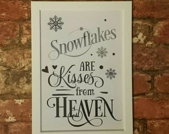 Snowflakes are Kisses from Heaven VINYL A4 PRINT