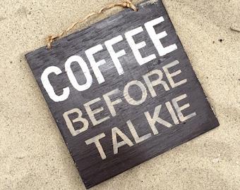 Wood Coffee Before Talkie Wood Sign / Kitchen Sign / Kitchen Art / Wall Decor / Coffee Decor / Coffee Shop Art / Housewarming Gift - Brown