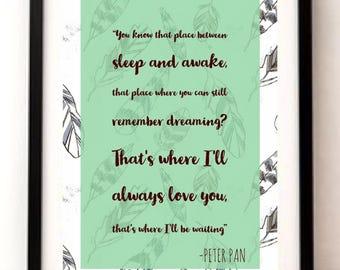 Beautiful Peter Pan Inspired Quote Print. Nursery/Children's Room Decor