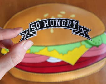 SO HUNGRY Iron-on Patch