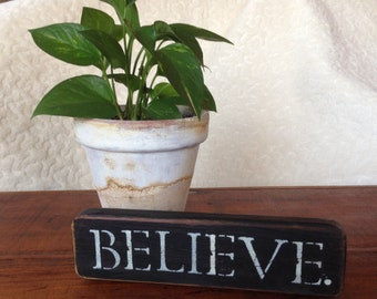 "Distressed Wooden ""Believe"" Sign"