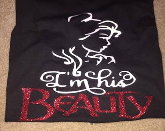 Im his Beauty and Im her beast tshirt/Beauty and the beast shirts