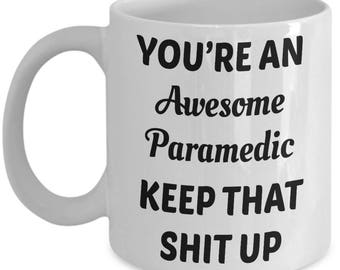Keep Up Paramedic Coffee Mug | Paramedic | Paramedic Mug | Paramedic Wife Mug | Gift For Paramedic | Gift For Her | Gift For Him