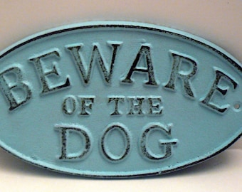 Beware of the Dog Oval Cast Iron Sign Painted Light Beachy Blue Cottage Chic Wall Gate Fence Decor Plaque Shabby Elegance Distressed