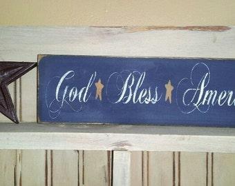 Primitive God Bless America Wooden Sign Patriotic USA