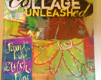 Collage Unleashed by Traci Bautista, Mixed Media Art Tutorials, Journaling, Making Art Fun, Acrylic Painting