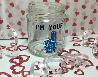 I'm your #1 fan valentines sweetie jar