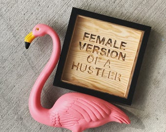 plywood carved sign + frame | beyonce | words | song lyrics | female hustler