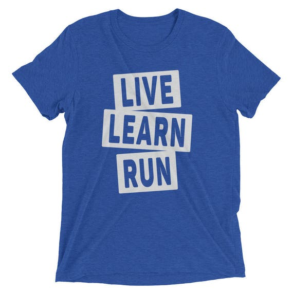 Men's Live Learn Run Triblend T-Shirt - I Love Running - Available in 16 Different Triblend Colors - Men's Short Sleeve Running Shirt