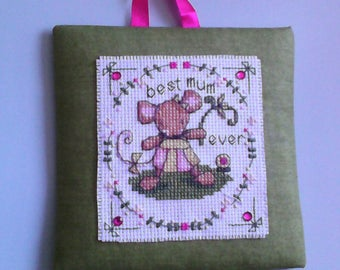 """Best Mum Ever - Cross Stitch Mouse - Picture/Gift - 6"""" x 6""""."""