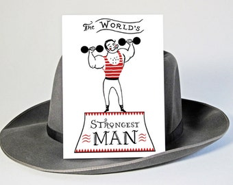 Worlds Strongest Man Birthday Card for Man, Strong Man, Weight Lifter, Old Time Circus Strong Man