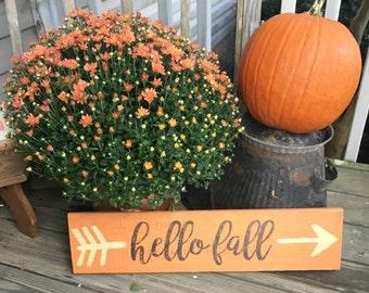 Hello Fall Arrow sign