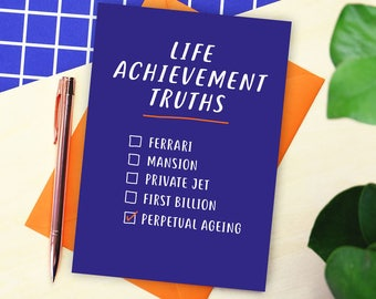 Life Acheivement Truths Birthday Card - funny birthday card - sarcastic birthday card - birthday card for friend
